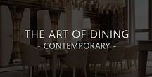 The Art of Dining - Contemporary