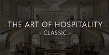 The Art of Hospitality - Classic