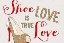 We LOVE shoes! / Funny, cool quotes about shoes and feet.