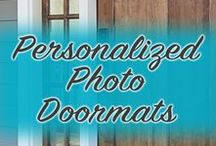 Personalized Doormats / Create a doormat that's all your own, in your choice of text, photo, or both!