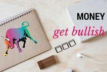 Money || Get Bullish