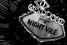 Welcome to Night Vale / Good night, Night Vale.  Good night. / by Ryann Swanson