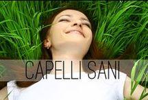 Capelli sani / Tutti i trattamenti e i piccoli tips utili ad avere sempre capelli belli e in forma.