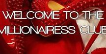 THE MILLIONAIRESS CLUB™ / WELCOME TO THE MILLIONAIRESS CLUB. A WORLD FILLED WITH SOPHISTICATED & CLASSY WOMEN!