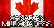 CANADIAN MILLIONAIRESS / THE LIFESTYLE AND FAVORITE THINGS OF THE CANADIAN MILLIONAIRESS~