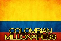 COLOMBIAN MILLIONAIRESS / THE LIFESTYLE AND FAVORITE THINGS OF THE COLOMBIAN MILLIONAIRESS. / by MILLIONAIRESS®