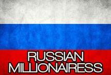 RUSSIAN MILLIONAIRESS / THE LIFESTYLE & FAVORITE THINGS OF A RUSSIAN MILLIONAIRESS. (OBRAZ ZHIZNI I LYUBIMYYE VESHCHI IZ RUSSKOY MILLIONERSHI).
