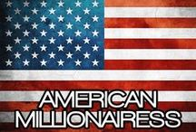 AMERICAN MILLIONAIRESS / THE LIFESTYLE & FAVORITE THINGS OF AN AMERICAN MILLIONAIRESS.