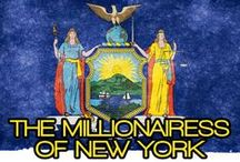 THE MILLIONAIRESS OF NEW YORK / THE LIFESTYLE AND FAVORITE THINGS OF THE MILLIONAIRESSES IN NEW YORK.