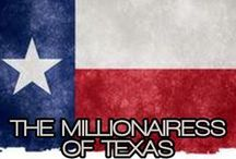 THE MILLIONAIRESS OF TEXAS / THE LIFESTYLE AND FAVORITE THINGS OF THE MILLIONAIRESSES OF TEXAS.  THEY DO IT BIG IN TEXAS!