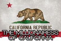 THE MILLIONAIRESS OF CALIFORNIA / THE LIFESTYLE & FAVORITE THINGS OF THE MILLIONAIRESSES OF CALIFORNIA.