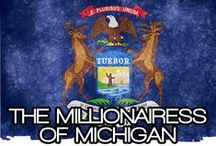 THE MILLIONAIRESS OF MICHIGAN / THE LIFESTYLE AND FAVORITE THINGS OF THE MILLIONAIRESSES OF MICHIGAN.