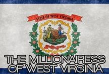 THE MILLIONAIRESS OF WEST VIRGINIA / THE LIFESTYLE AND FAVORITE THINGS OF THE MILLIONAIRESSES OF WEST VIRGINIA.