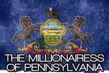 THE MILLIONAIRESS OF PENNSYLVANIA / THE LIFESTYLE & FAVORITE THINGS OF THE MILLIONAIRESSES OF PENNSYLVANIA.