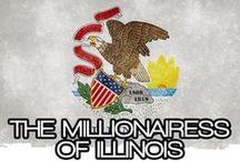 THE MILLIONAIRESS OF ILLINOIS / THE LIFESTYLE AND FAVORITE THINGS OF THE MILLIONAIRESSES OF ILLINOIS.