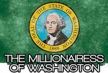 THE MILLIONAIRESS OF WASHINGTON / THE LIFESTYLE AND FAVORITE THINGS OF THE MILLIONAIRESSES OF WASHINGTON STATE.