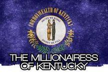 THE MILLIONAIRESS OF KENTUCKY / THE LIFESTYLE & FAVORITE THINGS OF THE MILLIONAIRESSES OF KENTUCKY~