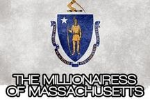THE MILLIONAIRESS OF MASSACHUSETTS / THE LIFESTYLE & FAVORITE THINGS OF THE MILLIONAIRESSES OF MASSACHUSETTS~