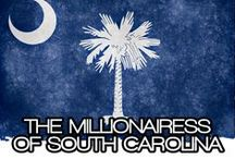 THE MILLIONAIRESS OF SOUTH CAROLINA / HE LIFESTYLE AND FAVORITE THINGS OF THE MILLIONAIRESSES IN SOUTH CAROLINA~