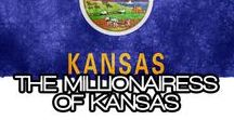 THE MILLIONAIRESS OF KANSAS / THE LIFESTYLE AND FAVORITE THINGS OF THE MILLIONAIRESSES OF KANSAS~