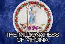 THE MILLIONAIRESS OF VIRGINIA / THE LIFESTYLE AND FAVORITE THINGS OF THE MILLIONAIRESS OF VIRGINIA.