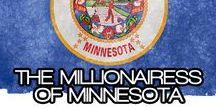 THE MILLIONAIRESS OF MINNESOTA / THE LIFESTYLE & FAVORITE THINGS OF THE MILLIONAIRESSES IN MINNESOTA~