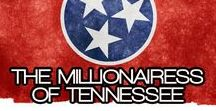 THE MILLIONAIRESS OF TENNESSEE / THE LIFESTYLE & FAVORITE THINGS OF THE MILLIONAIRESSES IN TENNESSEE~