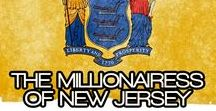 THE MILLIONAIRESS OF NEW JERSEY / THE LIFESTYLE AND FAVORITE THINGS OF THE MILLIONAIRESSES IN NEW JERSEY~