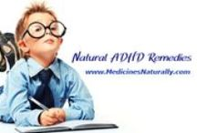 ADHD Remedies / Natural ADHD remedies for child and adult ADD and ADHD symptom relief.
