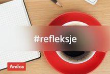 #refleksje / Czas na #refleksje, #quotes, #fun, #Amica