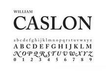 Caslon / William Caslon I / Adobe, 1722 Adobe Caslon, 1990 (Carol Twombly)