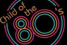 The 80's were the BEST time to be a kid! / by Meredith Page