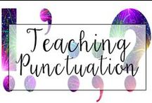 Punctuation: Commas, Quotation Marks, Etc. / This is a collection of classroom language resources and teaching ideas all focused on teaching punctuation in the classroom, including commas, quotation marks, and semi colons.