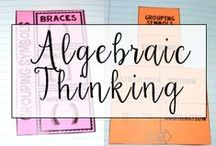 Algebraic Thinking / This is a collection of classroom math resources and teaching ideas all focused on teaching algebra and pre-algebra concepts in the classroom, including skills such as order of operations, expressions, and simple variables.