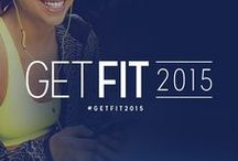 Get Fit 2015 / Tips and advice on how to be a healthier you for 2015!