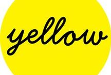 Yellow fever / Yellow... The colour of sunshine, hope, optimism, energy....