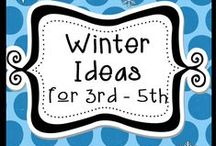Winter Ideas for 3rd - 5th / Find lots of ideas to warm your hearts at winter time. Pinners: Please pin with a 4 free to 1 paid resource ratio. Thanks! / by The Teacher Next Door