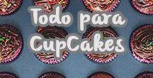 ¡Todo para Cup Cakes! / Tips e ideas para hacer los mejores y más ricos #CupCakes #JABE