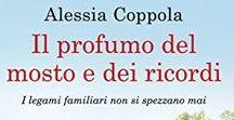 Il profumo del mosto e dei ricordi, Alessia Coppola (Newton Compton Editori)