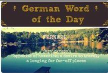 ↟ German Word of the Day ↟ / Deutsche Sprache, schöne Sprache