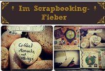 ↟ Im Scrapbooking-Fieber ↟