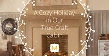 A Cozy Holiday in Our True Craft Cabin / We were inspired by our cozy True Craft Finishing Collection mantle and fireplace to create this dreamy holiday cabin mood board. If your holiday plans (or dreams) take you to a cozy winter cabin complete with faux fur throws, fuzzy slippers, and furry friends then spend some time getting lost in True Craft holiday board.