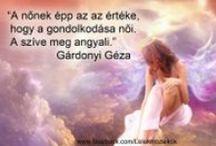 Idézetek - Magyarok / Lélekmozaikok: http://lelekmozaikok.cafeblog.hu Történetek...Érzések...Gondolatok... Lelked építőkövei a megismerés útján...