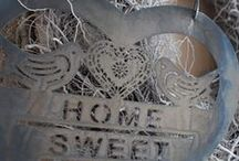 HOME SWEET HOME / by Mary Olson