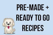 Pre-Made & Ready To Go Recipes
