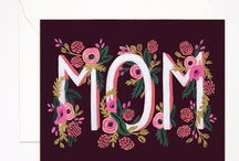 We Love Mom / Making Mom Feel Special on Her Special Day