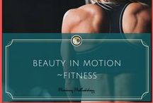 Beauty in Motion |Fitness / Today is your day! Your mountain is waiting. So... get on your way! Dr. Seuss