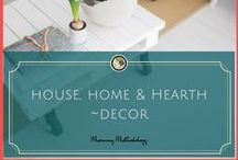 """House, Home + Hearth 