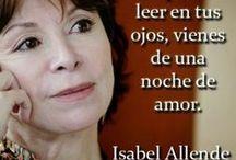 Isabel Allende / Literature / by Liliana Heegaard
