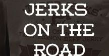 Jerks on the Road